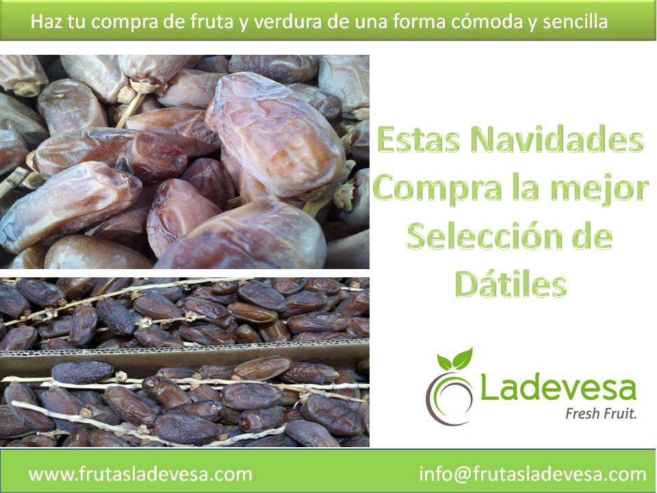 Datiles naturales en Ladevesa Fresh Fruit     www.frutasladevesa.com