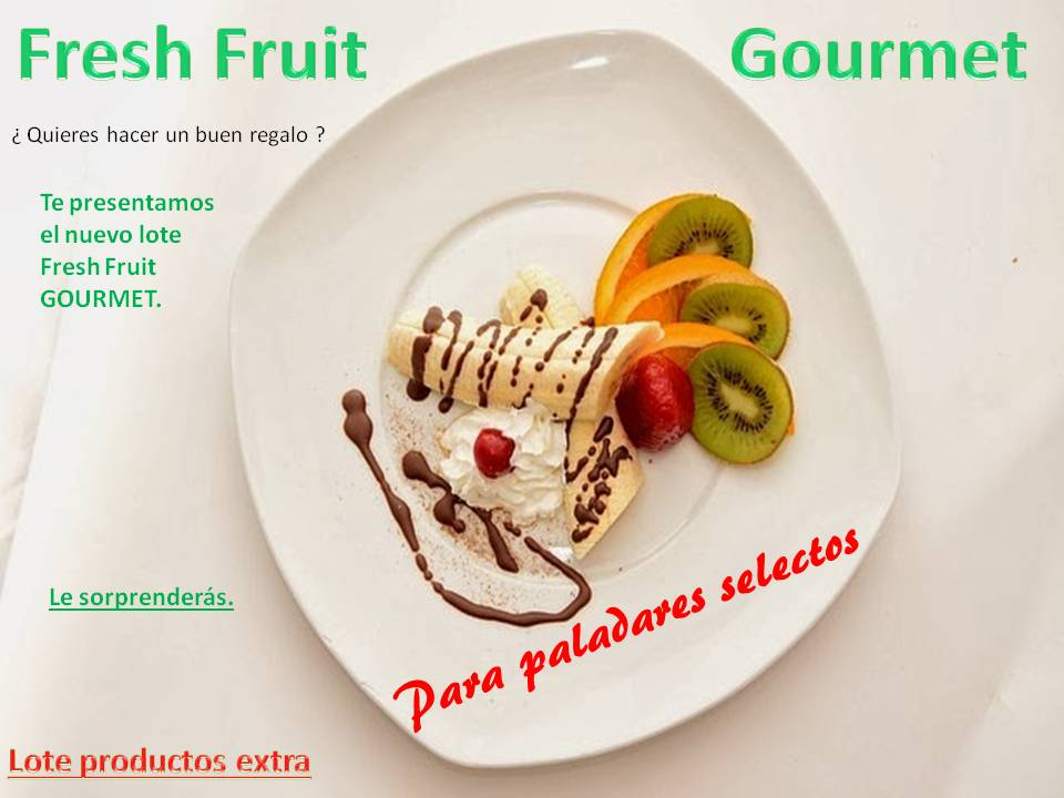 Lote Fresh Fruit GOURMET